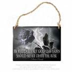 Never Crave The Rose Hanging Plaque